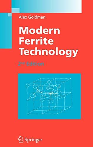 Modern Ferrite Technology: Alex Goldman