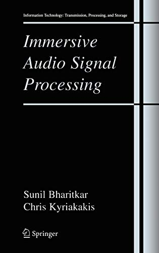 9780387284538: Immersive Audio Signal Processing (Information Technology: Transmission, Processing and Storage)