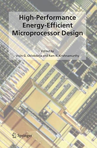 9780387285948: High-Performance Energy-Efficient Microprocessor Design (Integrated Circuits and Systems)