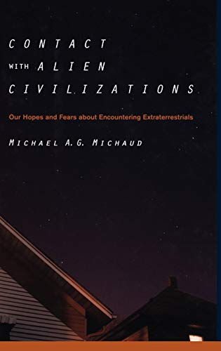 9780387285986: Contact with Alien Civilizations: Our Hopes and Fears about Encountering Extraterrestrials