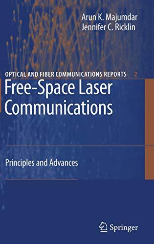 Free-Space Laser Communications: Arun Majumdar