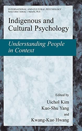 9780387286617: Indigenous And Cultural Psychology: Understanding People in Context