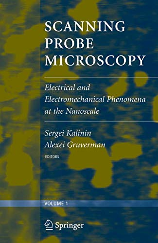 9780387286679: Scanning Probe Microscopy (2 vol. set): Electrical and Electromechanical Phenomena at the Nanoscale (v. 1&2)