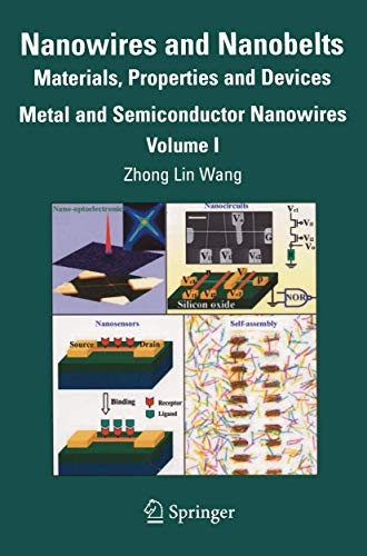 Nanowires And Nanobelts: Materials, Properties And Devices: Wang Z. L.