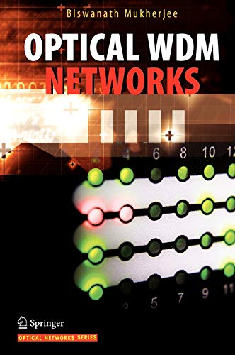 9780387290553: Optical WDM Networks (Optical Networks)