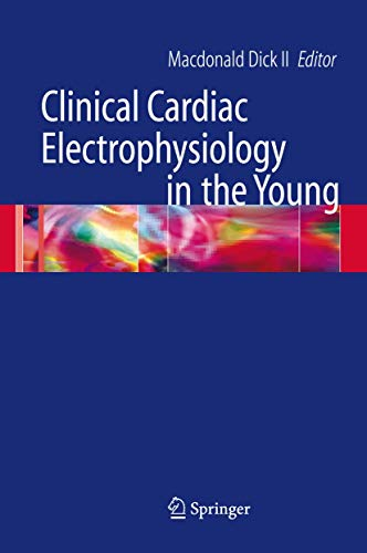 9780387291642: Clinical Cardiac Electrophysiology in the Young (Developments in Cardiovascular Medicine)