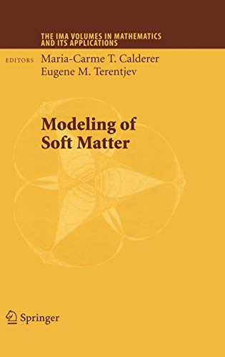 9780387291673: Modeling of Soft Matter (The IMA Volumes in Mathematics and its Applications)