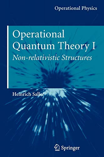 9780387291994: Operational Quantum Theory I: Nonrelativistic Structures (Operational Physics)