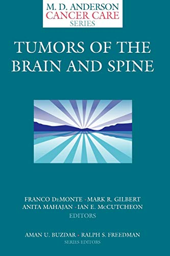 Tumors of the Brain and Spine (M.D.: Editor-Franco DeMonte; Editor-Mark