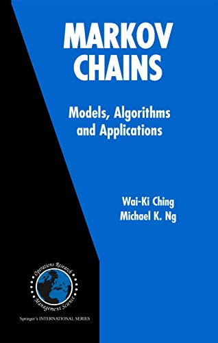 9780387293356: Markov Chains: Models, Algorithms And Applications