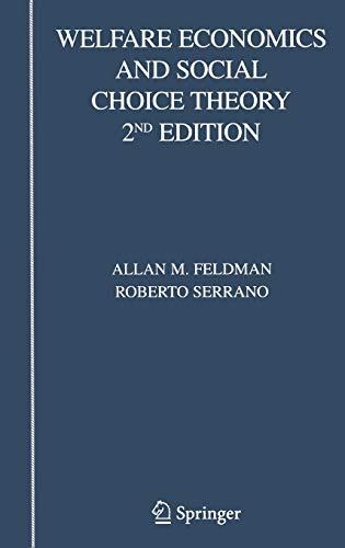 Welfare Economics and Social Choice Theory: Serrano, Roberto, Feldman,