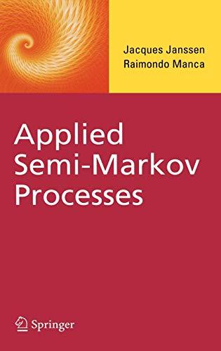 9780387295473: Applied Semi-Markov Processes