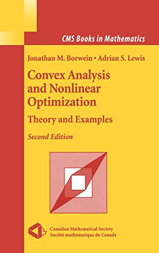 9780387295701: Convex Analysis and Nonlinear Optimization: Theory and Examples (CMS Books in Mathematics)