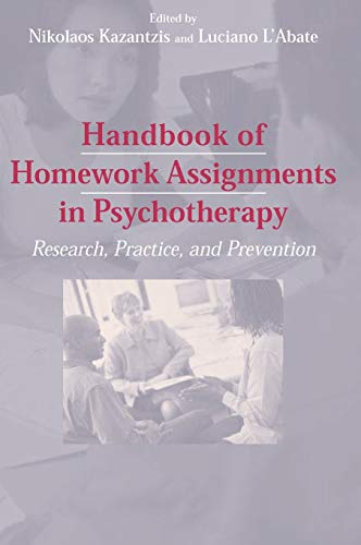 9780387296807: Handbook of Homework Assignments in Psychotherapy: Research, Practice, and Prevention