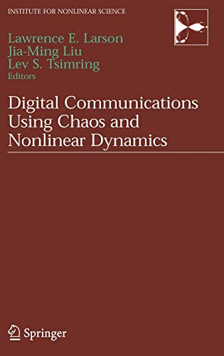 9780387297873: Digital Communications Using Chaos and Nonlinear Dynamics (Institute for Nonlinear Science)