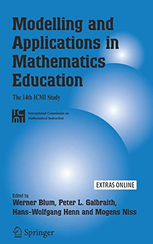 9780387298207: Modelling And Applications in Mathematics Education: The 14th Icmi Study