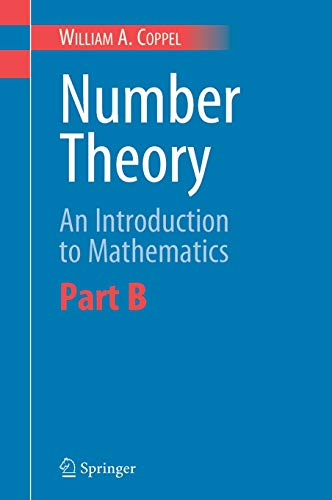 9780387298535: Number Theory: An Introduction to Mathematics: Part B: Pt. B