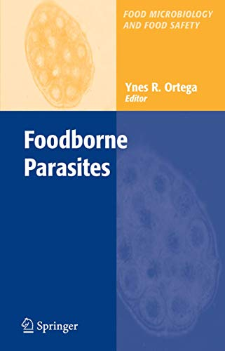 9780387300689: Foodborne Parasites (Food Microbiology and Food Safety)