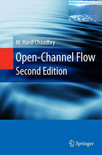 Open-Channel Flow: M Hanif Chaudhry