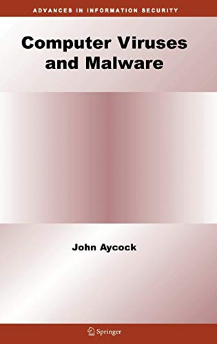 9780387302362: Computer Viruses and Malware (Advances in Information Security)