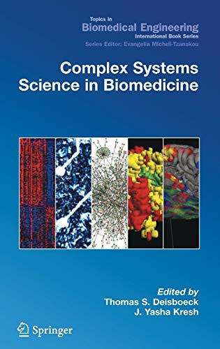 9780387302416: Complex Systems Science in Biomedicine