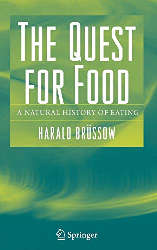 9780387303345: The Quest for Food: A Natural History of Eating