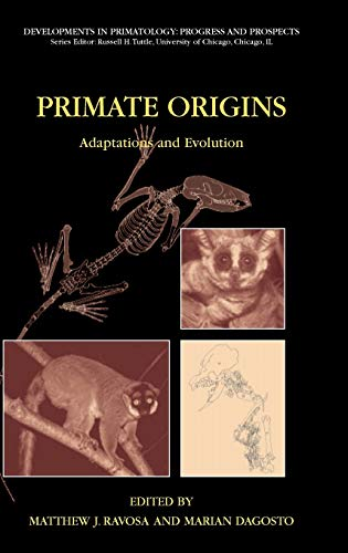 9780387303352: Primate Origins: Adaptations and Evolution (Developments in Primatology: Progress and Prospects)