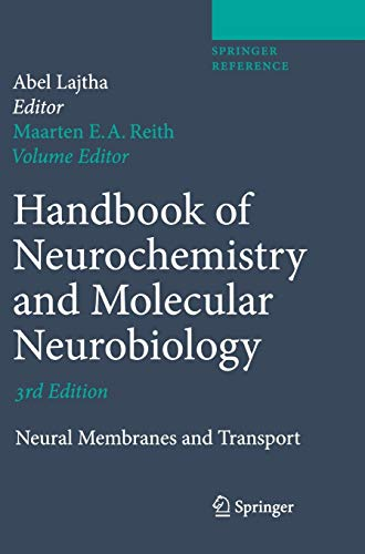 9780387303475: Handbook of Neurochemistry and Molecular Neurobiology: Neural Membranes and Transport (Springer Reference)