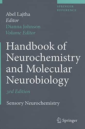 9780387303499: Handbook of Neurochemistry and Molecular Neurobiology: Sensory Neurochemistry (Springer Reference)
