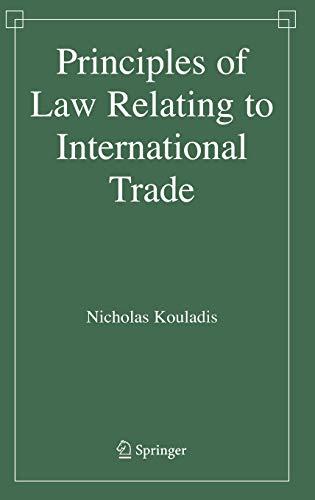 Principles of Law Relating to International Trade: Kouladis, Nicholas