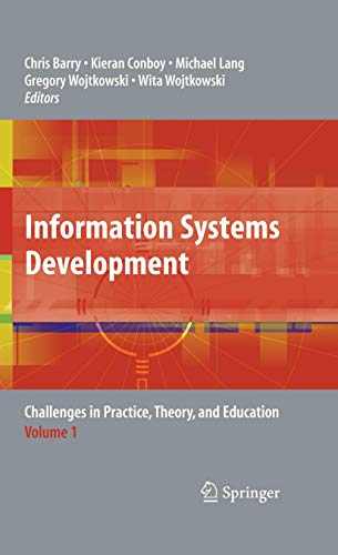 9780387304038: Information Systems Development: Challenges in Practice, Theory, and Education Volume 1