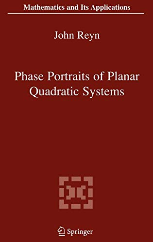 9780387304137: Phase Portraits of Planar Quadratic Systems (Mathematics and Its Applications)