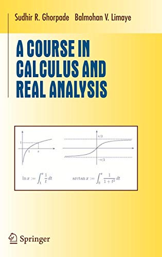 9780387305301: A Course in Calculus and Real Analysis (Undergraduate Texts in Mathematics)