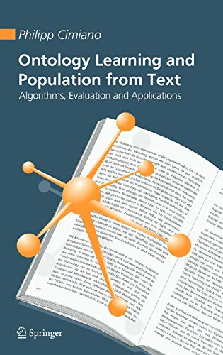 9780387306322: Ontology Learning And Population from Text: Algorithms, Evaluation And Applications
