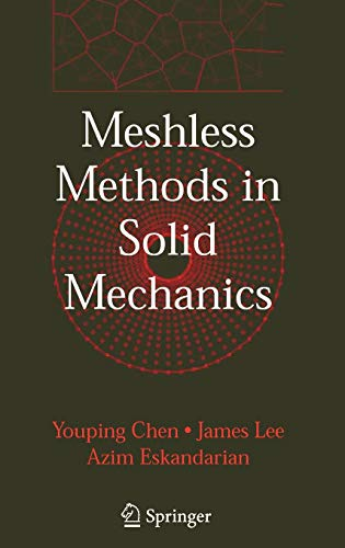 Meshless Methods in Solid Mechanics: Youping Chen