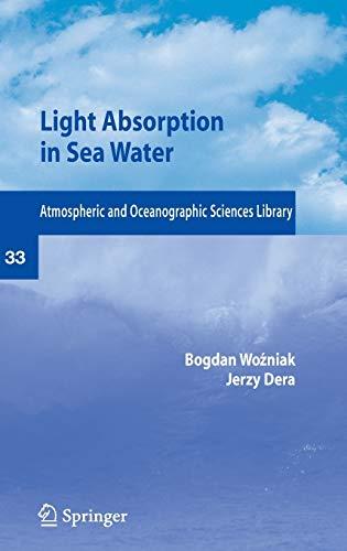 Light Absorption and Absorbents in Sea Waters: Bogdian Wozniak; Jerzy