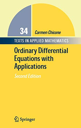 9780387307695: Ordinary Differential Equations with Applications (Texts in Applied Mathematics)