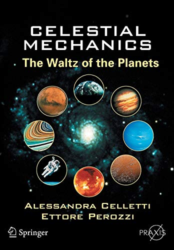 9780387307770: Celestial Mechanics: The Waltz of the Planets (Springer Praxis Books)