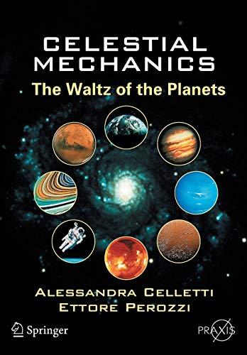9780387307770: Celestial Mechanics: The Waltz of the Planets (Springer Praxis Books)