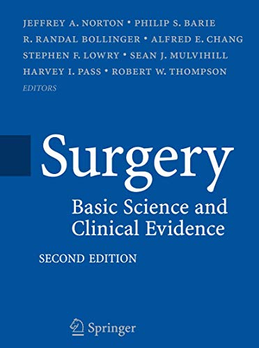 9780387308005: Surgery: Basic Science and Clinical Evidence
