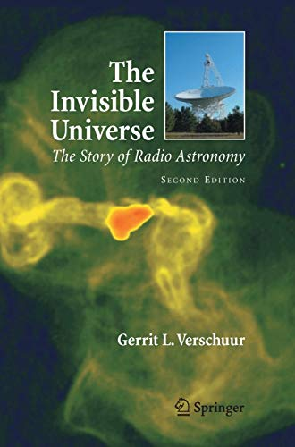 9780387308166: The Invisible Universe: The Story of Radio Astronomy
