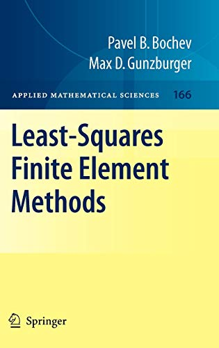 9780387308883: Least-Squares Finite Element Methods (Applied Mathematical Sciences)