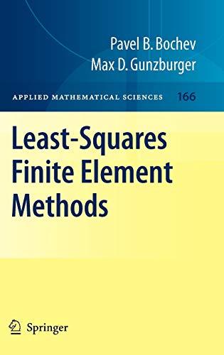 9780387308883: Least-Squares Finite Element Methods (Applied Mathematical Sciences)