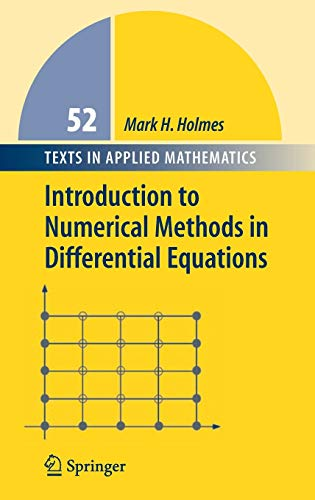 9780387308913: Introduction to Numerical Methods in Differential Equations (Texts in Applied Mathematics, Vol. 52)