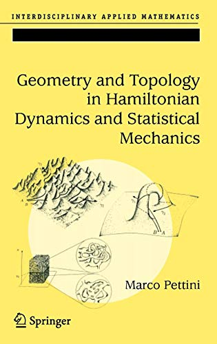 9780387308920: Geometry and Topology in Hamiltonian Dynamics and Statistical Mechanics (Interdisciplinary Applied Mathematics)
