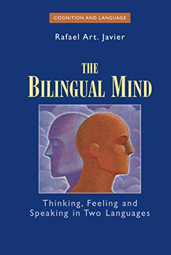 9780387309132: The Bilingual Mind: Thinking, Feeling and Speaking in Two Languages (Cognition and Language: A Series in Psycholinguistics)