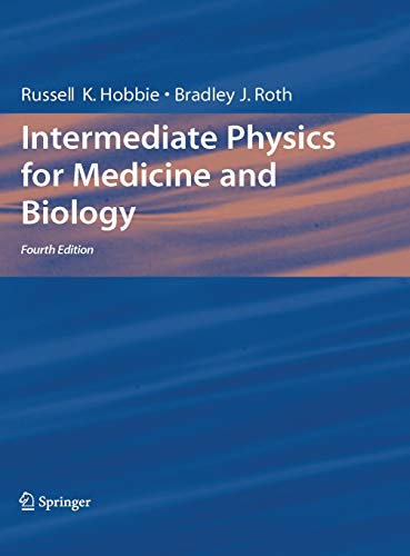 9780387309422: Intermediate Physics for Medicine and Biology, 4th Edition (Biological and Medical Physics, Biomedical Engineering)