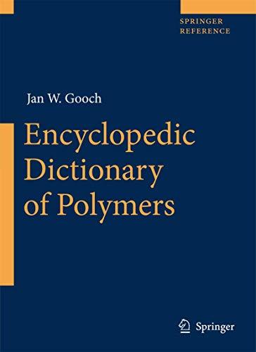 Encyclopedic Dictionary of Polymers .: Gooch, Jan W.,