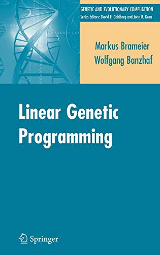 9780387310299: Linear Genetic Programming (Genetic and Evolutionary Computation)