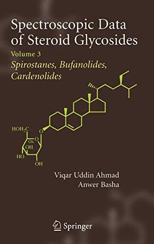 Spectroscopic Data of Steroid Glycosides 3: Anwer Basha